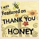 Featured On Thank You Honey