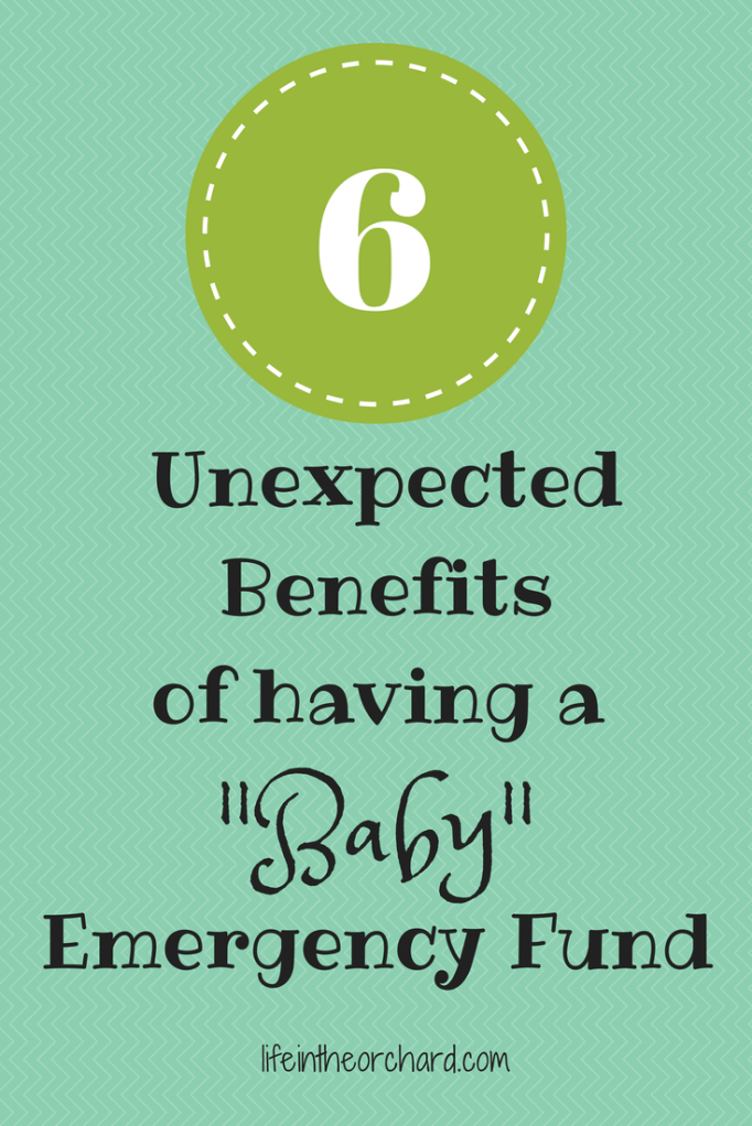"Unexpected Benefits of having a ""Baby"" Emergency Fund"